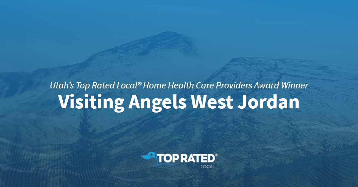 Utah's Top Rated Local® Home Health Care Providers Award Winner: Visiting Angels West Jordan