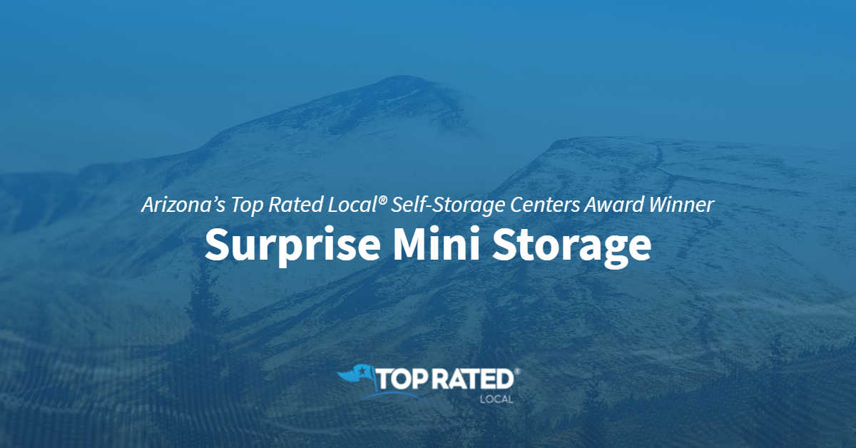 Arizona's Top Rated Local® Self-Storage Centers Award Winner: Surprise Mini Storage