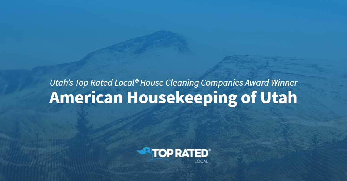 Utah's Top Rated Local® House Cleaning Companies Award Winner: American Housekeeping of Utah