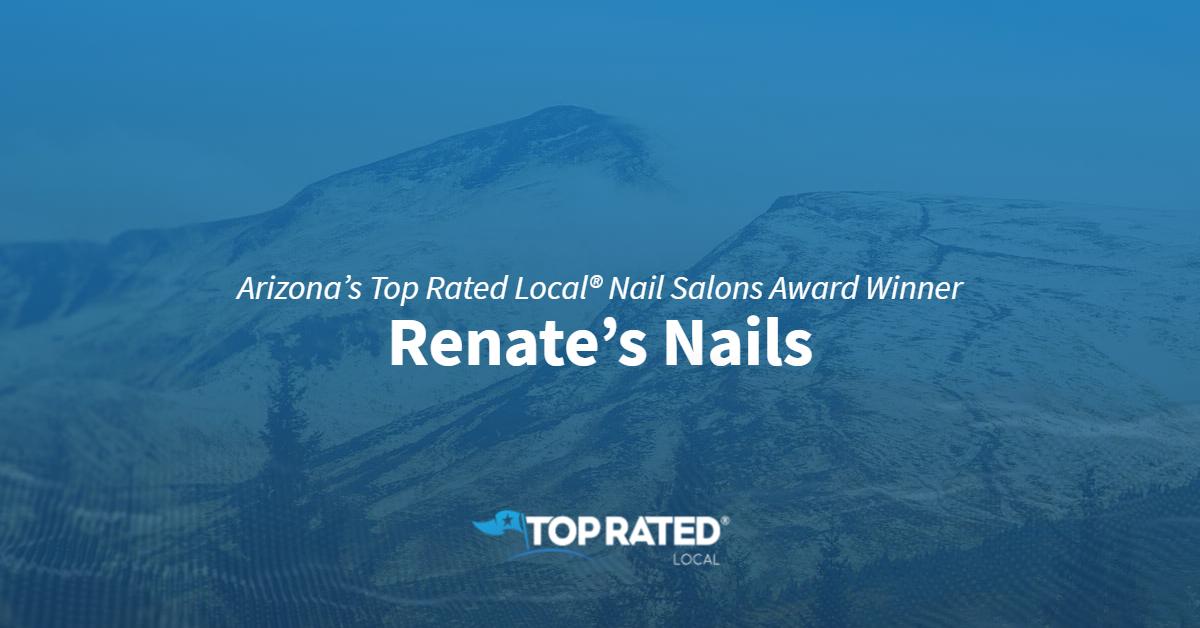 Arizona's Top Rated Local® Nail Salons Award Winner: Renate's Nails