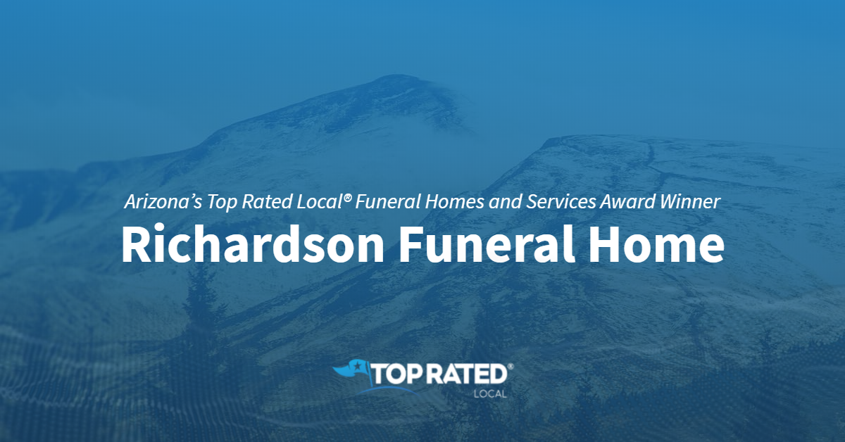 Arizona's Top Rated Local® Funeral Homes and Services Award Winner: Richardson Funeral Home