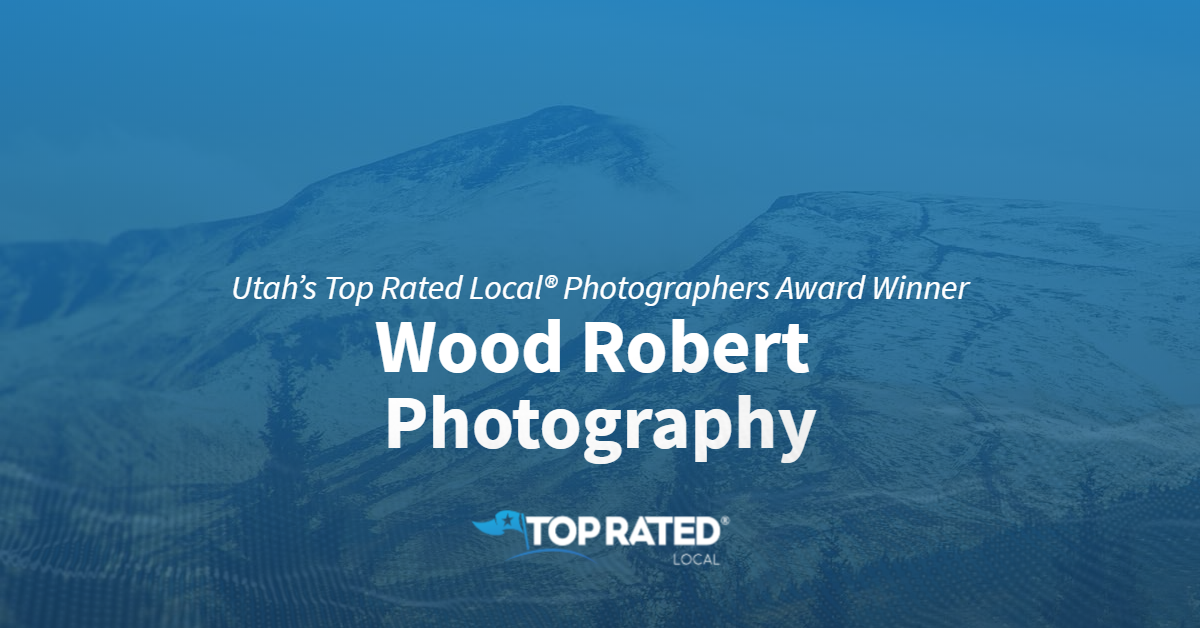 Utah's Top Rated Local® Photographers Award Winner: Wood Robert Photography