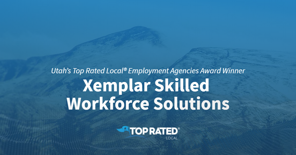 Utah's Top Rated Local® Employment Agencies Award Winner: Xemplar Skilled Workforce Solutions