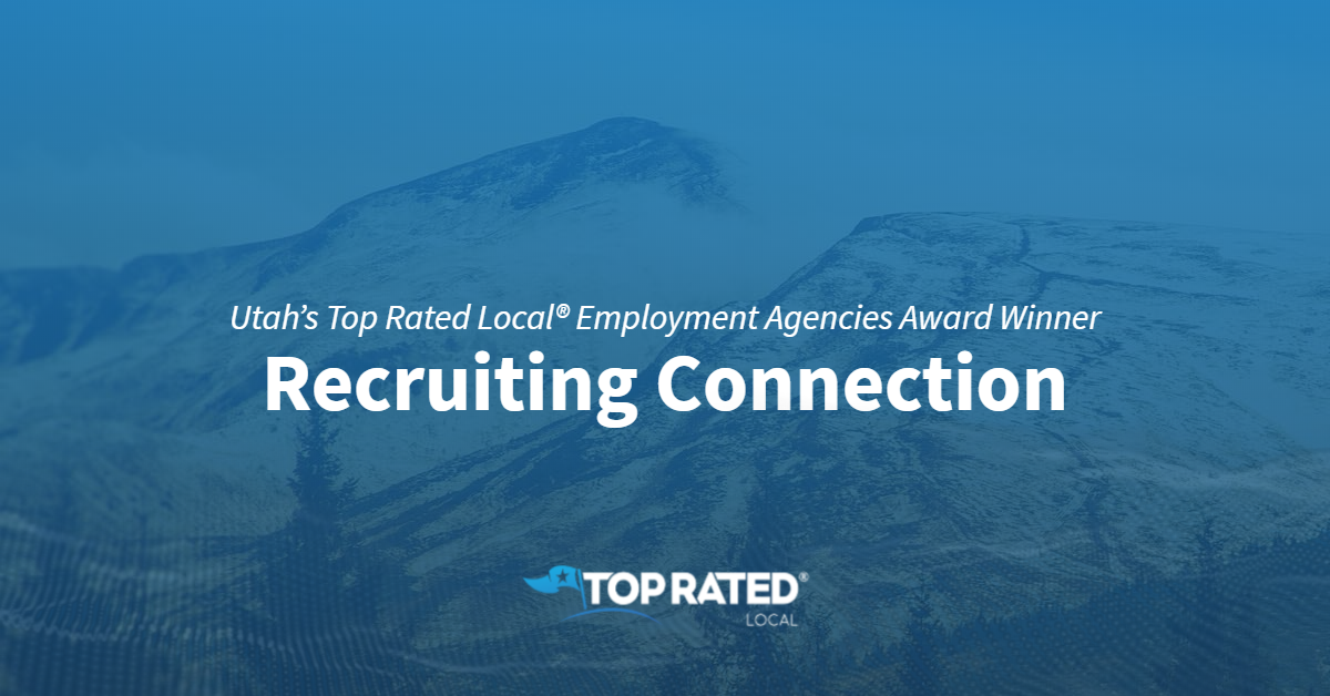 Utah's Top Rated Local® Employment Agencies Award Winner: Recruiting Connection