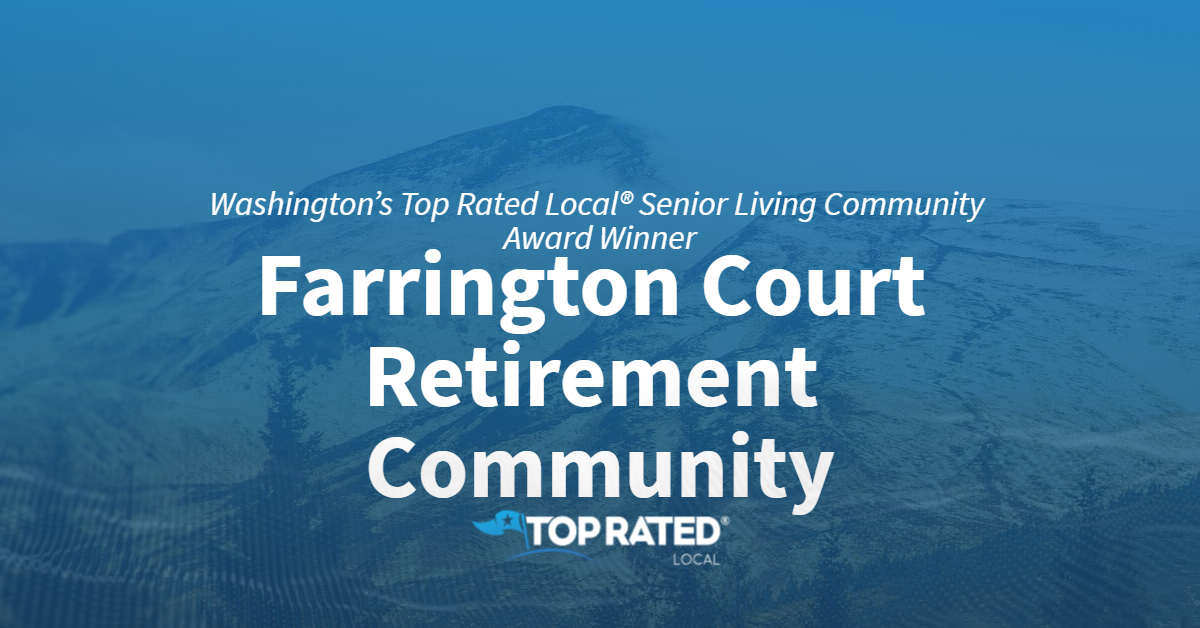 Washington's Top Rated Local® Award Winner: Farrington Court Retirement Community