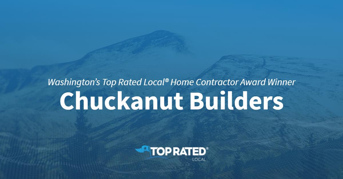 Washington's Top Rated Local® Home Contractor Award Winner: Chuckanut Builders