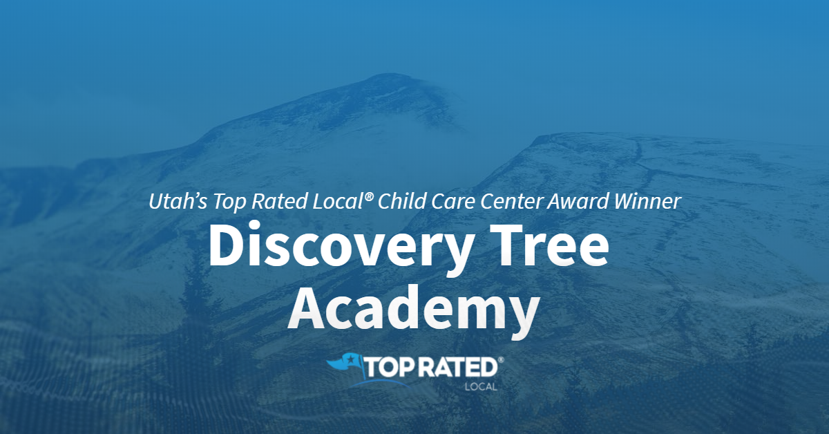 Utah's Top Rated Local® Child Care Center Award Winner: Discovery Tree Academy