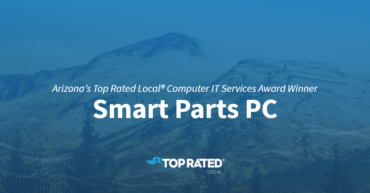 Arizona's Top Rated Local® Computer IT Services Award Winner: Smart Parts PC