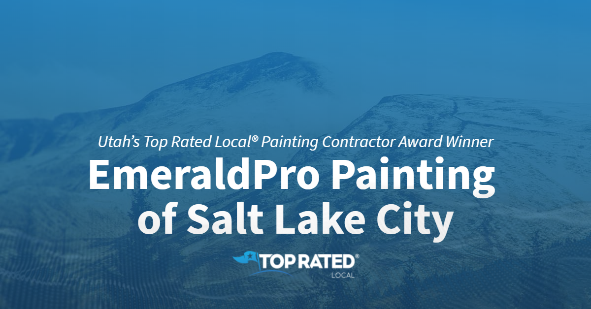 Utah's Top Rated Local® Painting Contractor Award Winner: EmeraldPro Painting of Salt Lake City