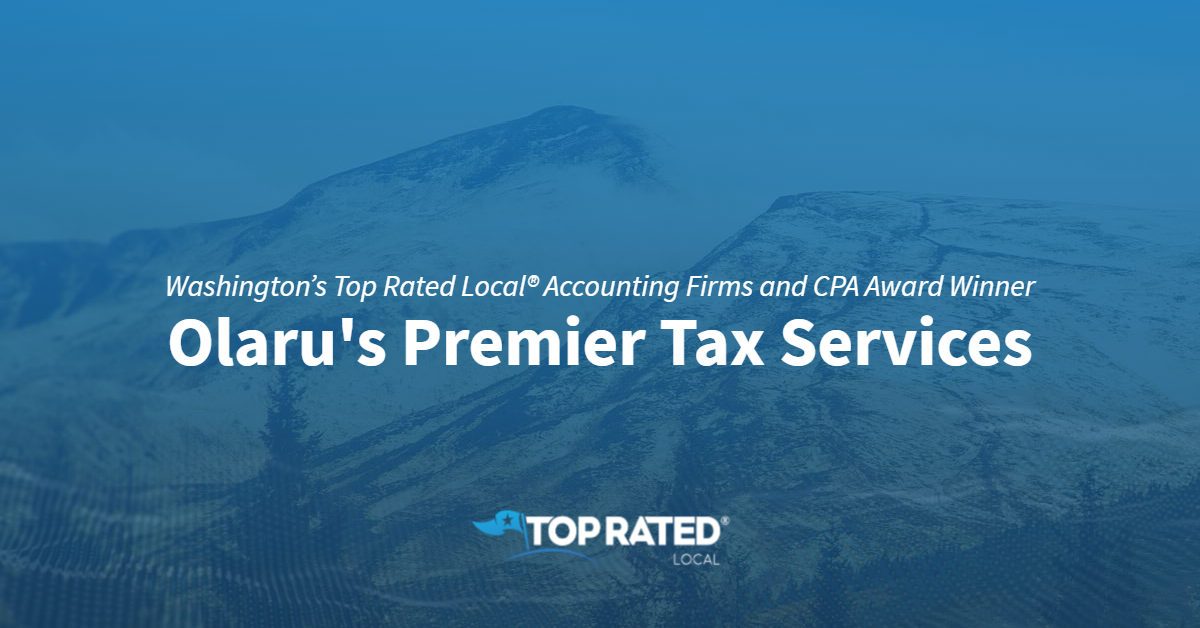 Washington's Top Rated Local® Accounting Firms and CPA Award Winner: Olaru's Premier Tax Services