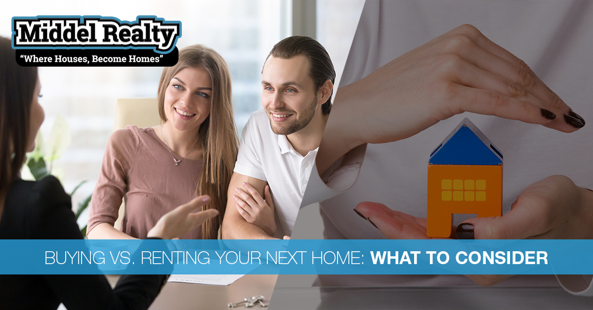 Buying vs. Renting Your Next Home: What to Consider