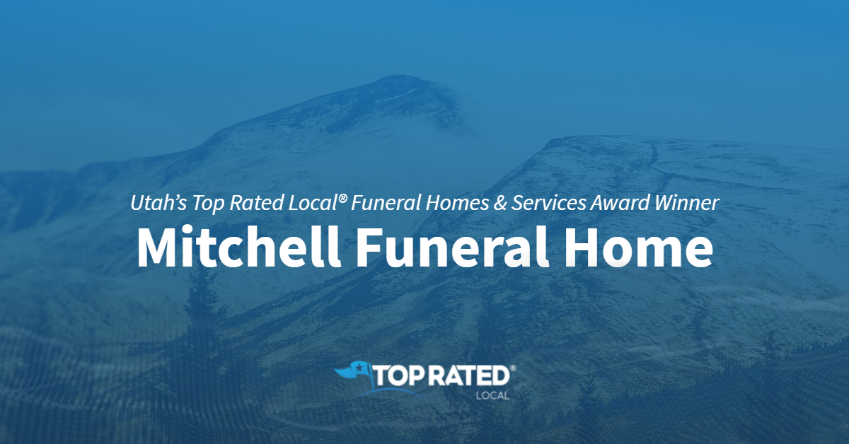 Utah's Top Rated Local® Funeral Homes & Services Award Winner: Mitchell Funeral Home