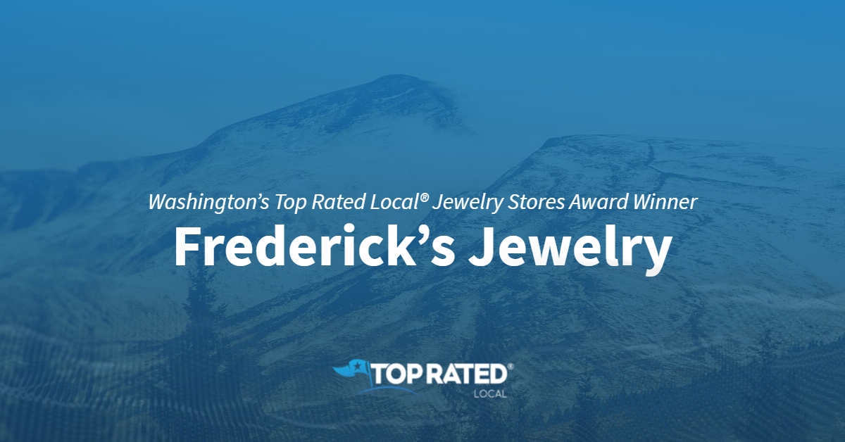 Washington's Top Rated Local® Jewelry Stores Award Winner: Frederick's Jewelry