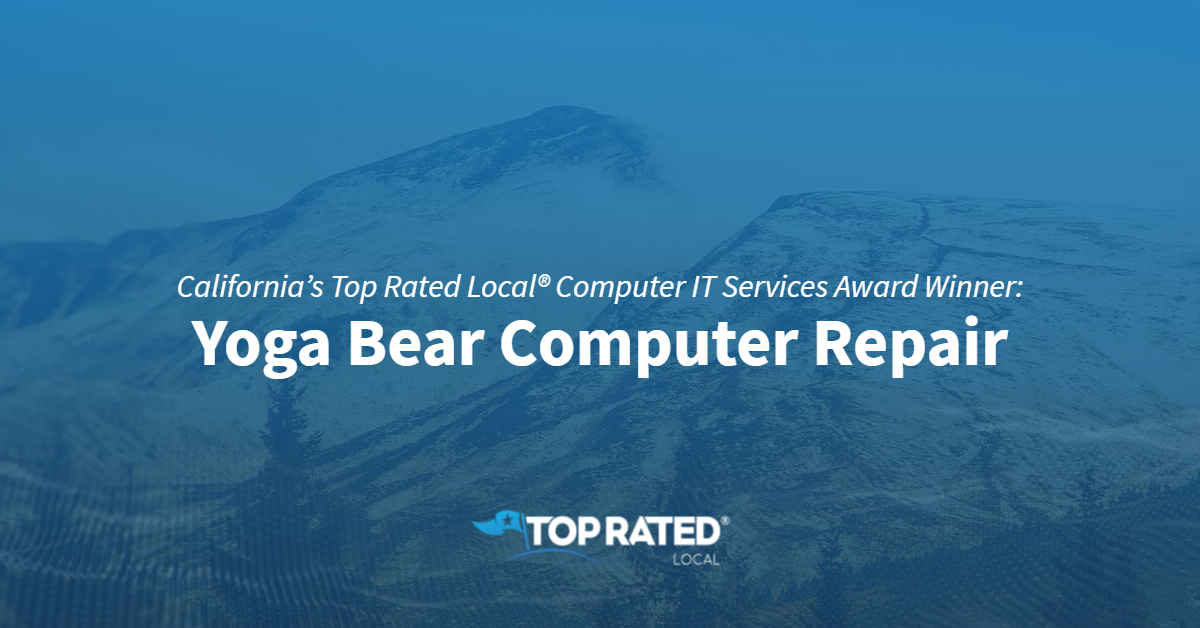 California's Top Rated Local® Computer IT Services Award Winner: Yoga Bear Computer Repair