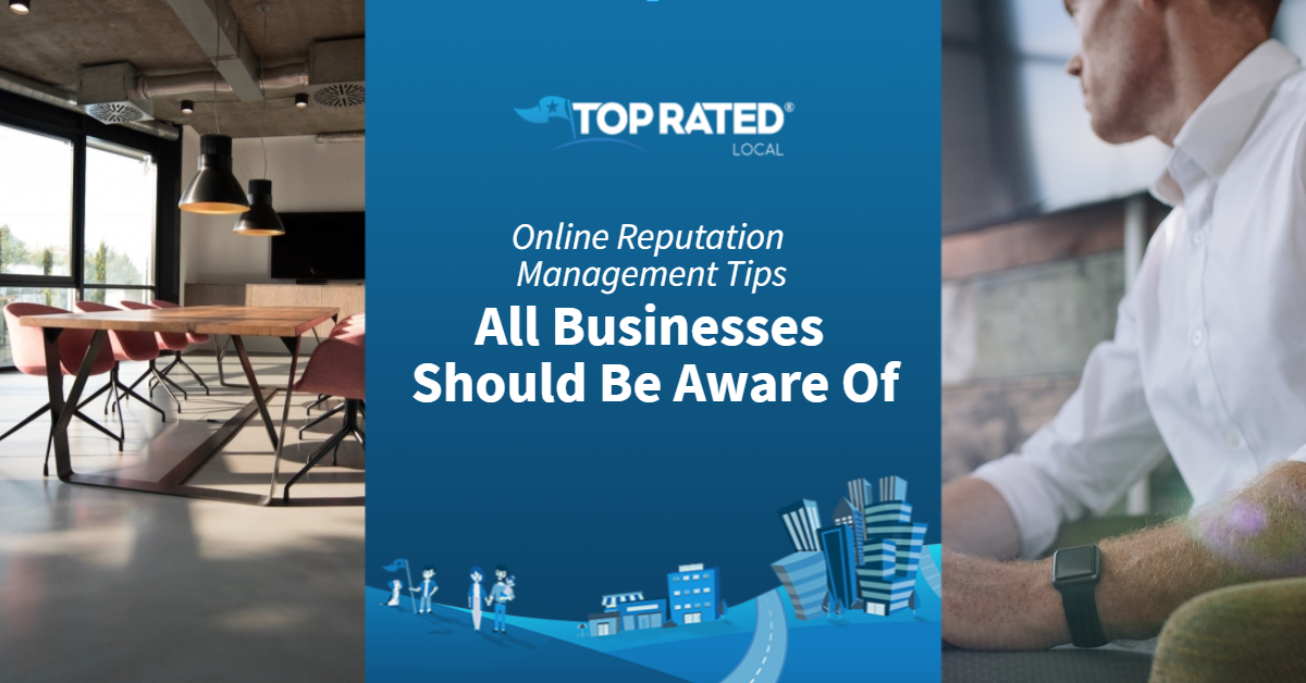 Online Reputation Management Tips All Businesses Should Be Aware Of