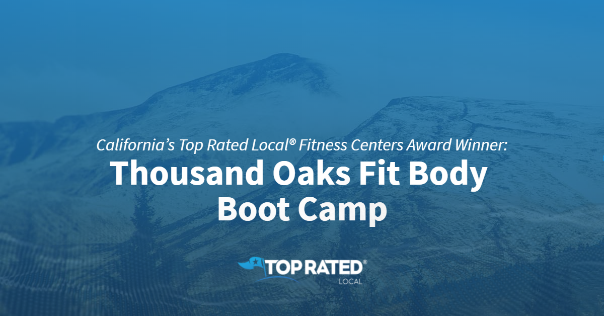 California's Top Rated Local® Fitness Centers Award Winner: Thousand Oaks Fit Body Boot Camp
