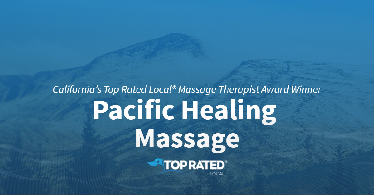 California's Top Rated Local® Massage Therapist Award Winner: Pacific Healing Massage