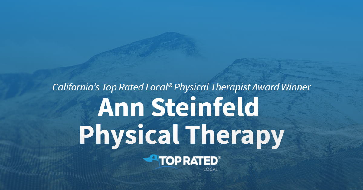 California's Top Rated Local® Physical Therapist Award Winner: Ann Steinfeld Physical Therapy