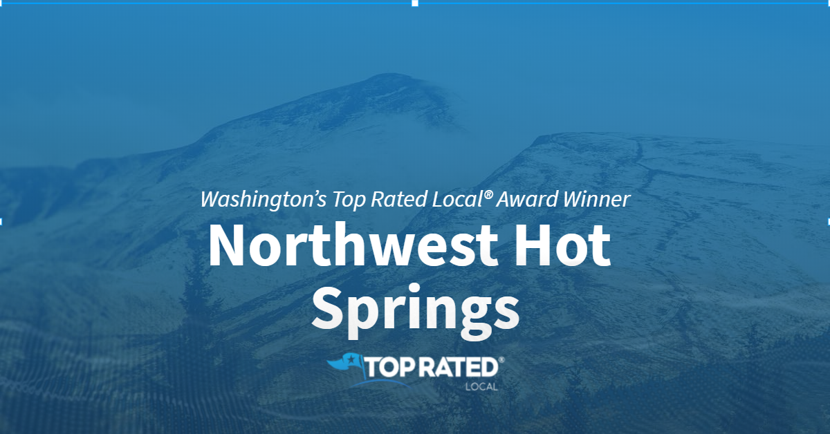 Washington's Top Rated Local® Award Winner: Northwest Hot Springs