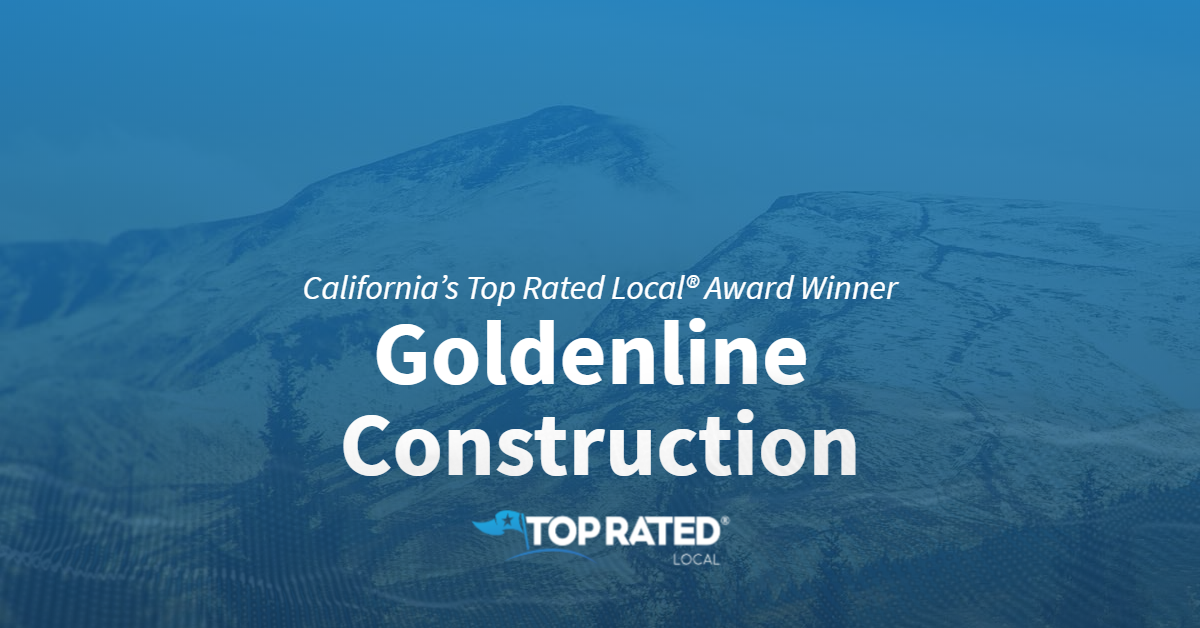 California's Top Rated Local® Award Winner: Goldenline Construction