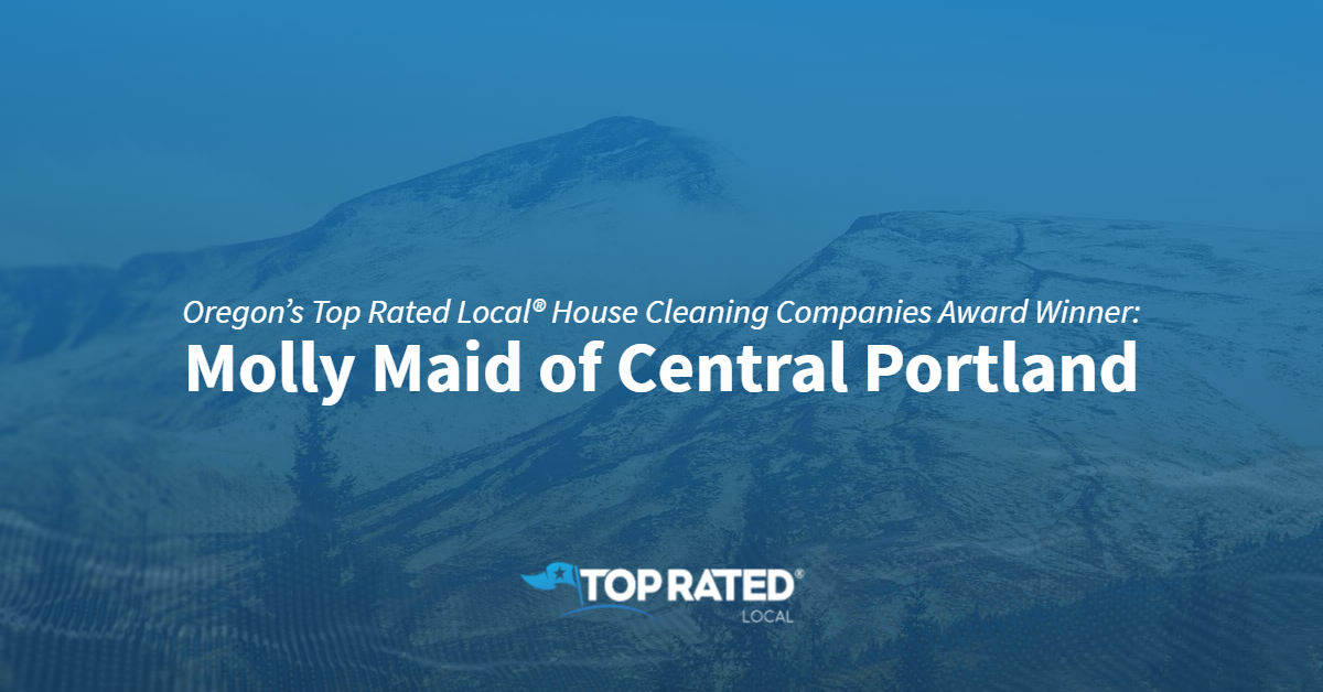 Oregon's Top Rated Local® House Cleaning Companies Award Winner: Molly Maid of Central Portland