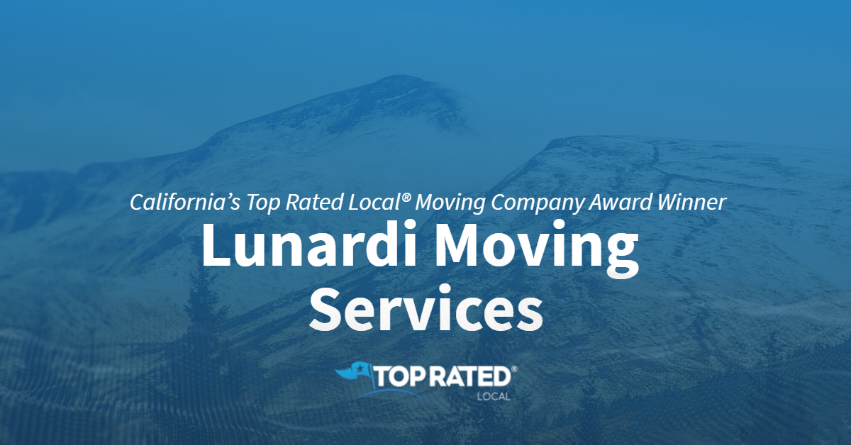 California's Top Rated Local® Moving Company Award Winner: Lunardi Moving Services