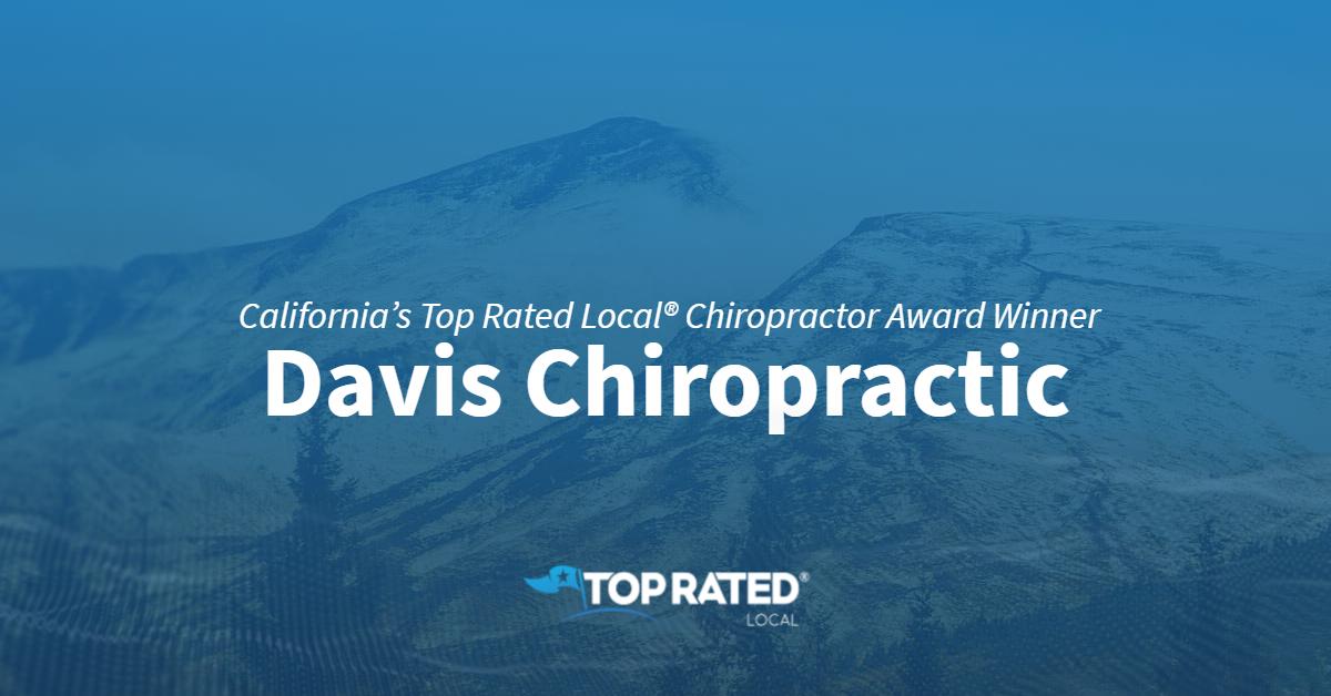 California's Top Rated Local® Chiropractor Award Winner: Davis Chiropractic