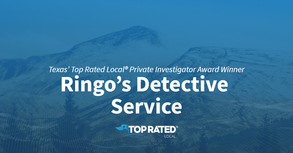 Texas' Top Rated Local® Private Investigator Award Winner: Ringo's Detective Service