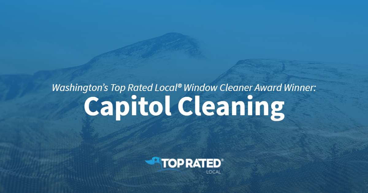 Washington's Top Rated Local® Window Cleaner Award Winner: Capitol Cleaning