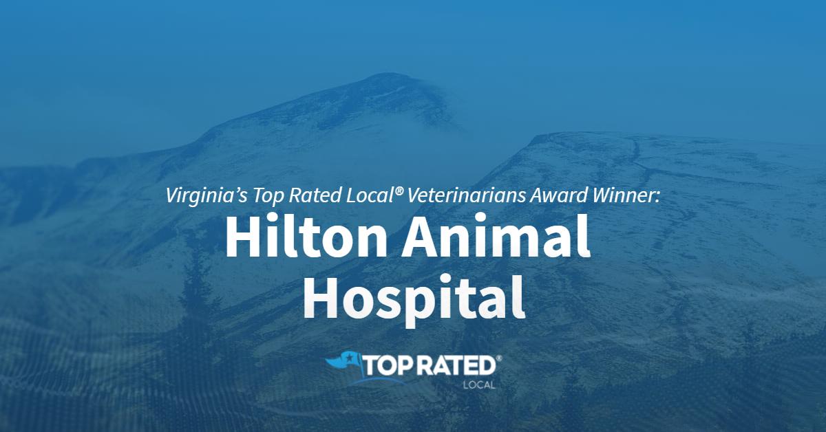 Virginia's Top Rated Local® Veterinarians Award Winner: Hilton Animal Hospital