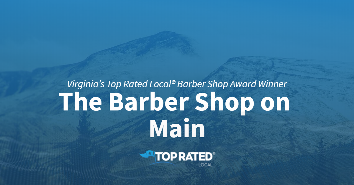 Virginia's Top Rated Local® Barber Shop Award Winner: The Barber Shop on Main