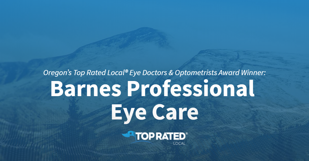 Oregon's Top Rated Local® Eye Doctors & Optometrists Award Winner: Barnes Professional Eye Care