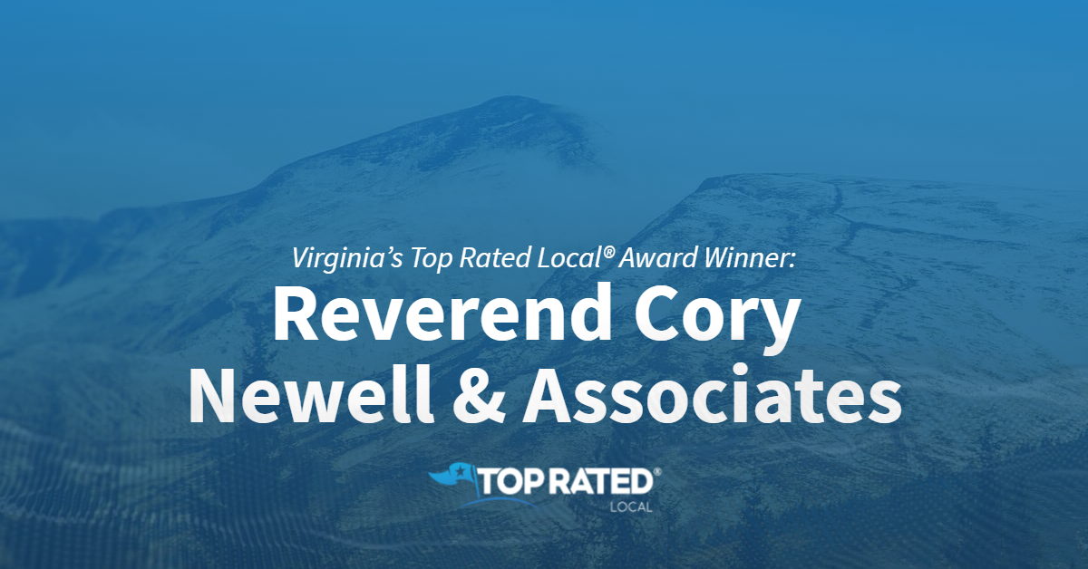 Virginia's Top Rated Local® Award Winner: Reverend Cory Newell & Associates