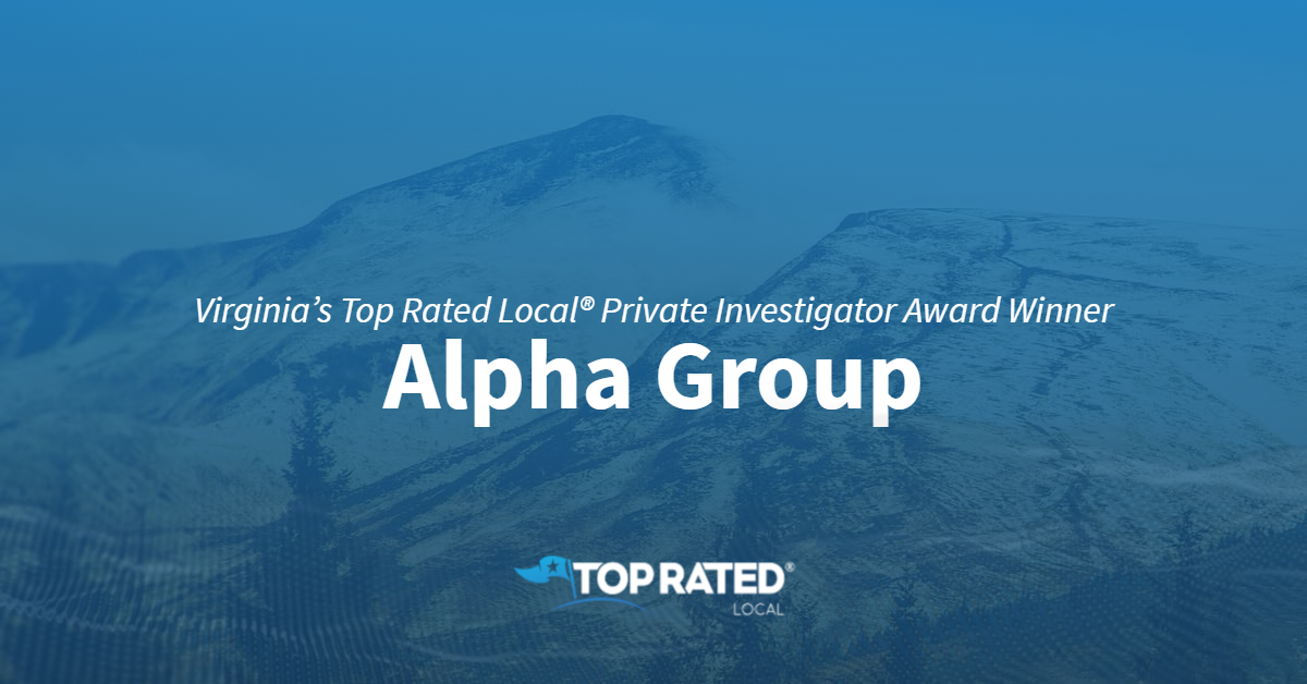 Virginia's Top Rated Local® Private Investigator Award Winner: Alpha Group