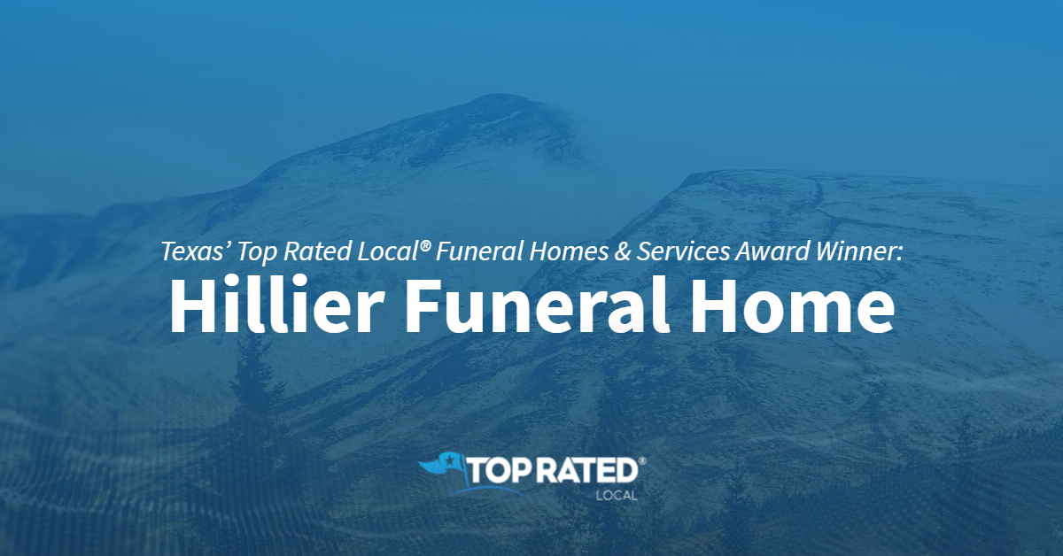 Texas' Top Rated Local® Funeral Homes & Services Award Winner: Hillier Funeral Home