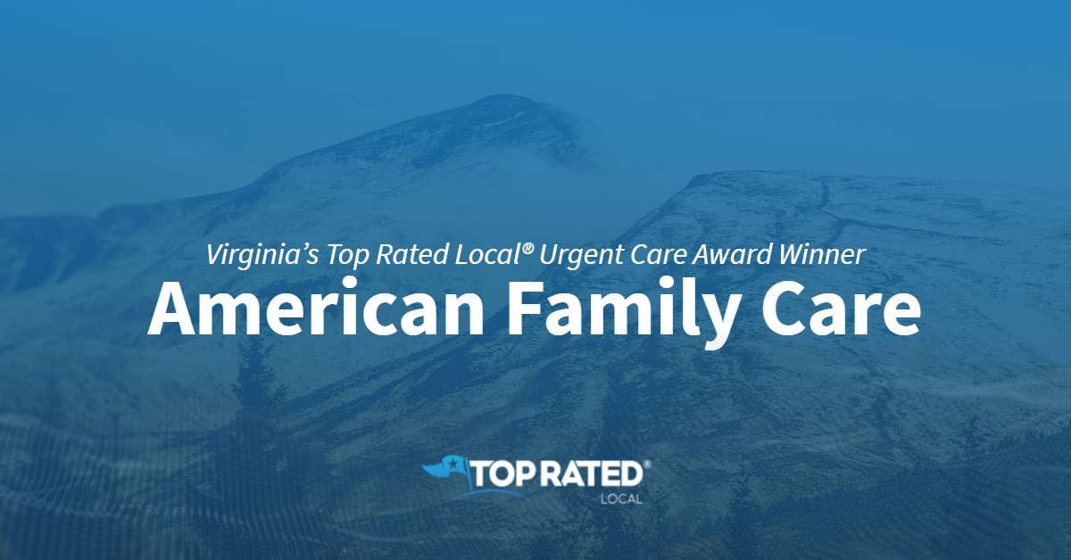 Virginia's Top Rated Local® Urgent Care Award Winner: American Family Care
