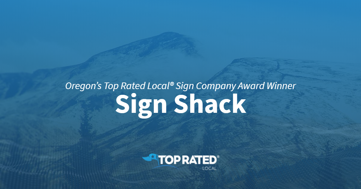 Oregon's Top Rated Local® Sign Company Award Winner: Sign Shack