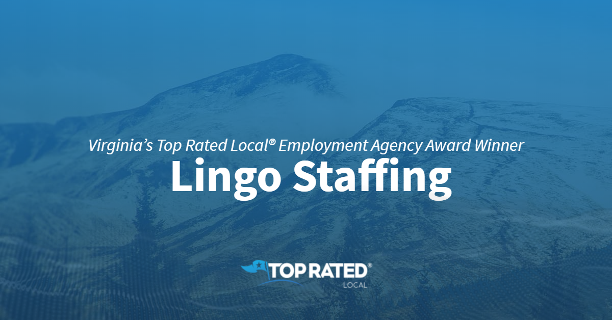 Virginia's Top Rated Local® Employment Agency Award Winner: Lingo Staffing
