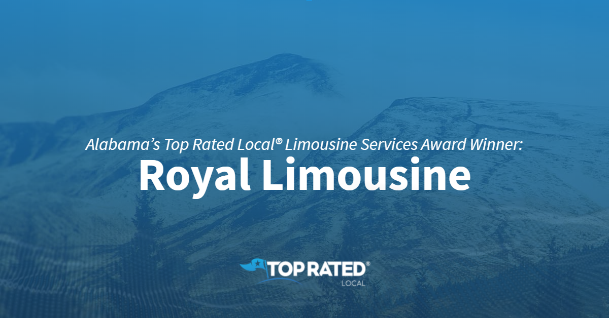 Alabama's Top Rated Local® Limousine Services Award Winner: Royal Limousine