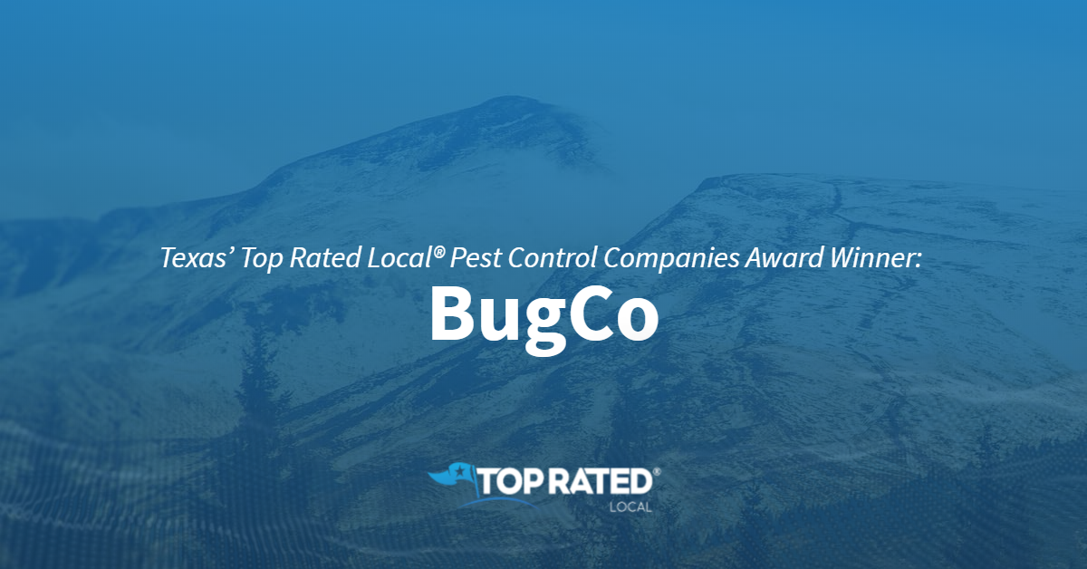 Texas' Top Rated Local® Pest Control Companies Award Winner: BugCo