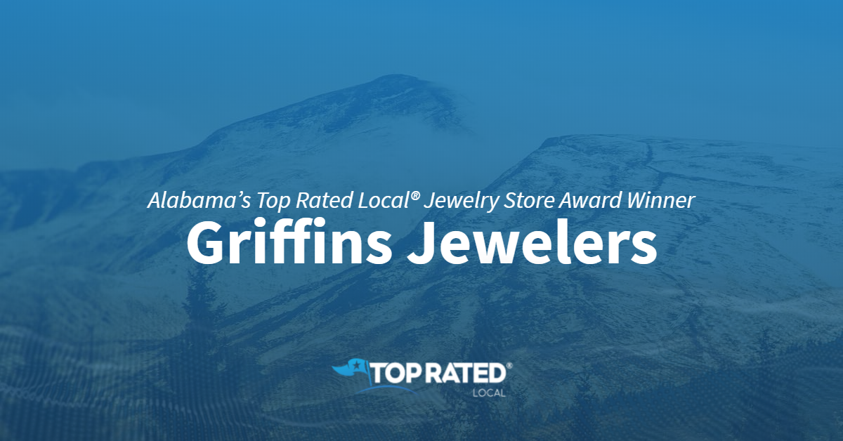 Alabama's Top Rated Local® Jewelry Store Award Winner: Griffins Jewelers