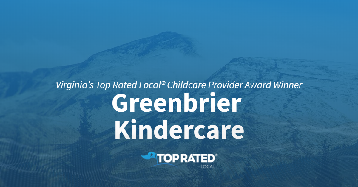 Virginia's Top Rated Local® Childcare Provider Award Winner: Greenbrier Kindercare