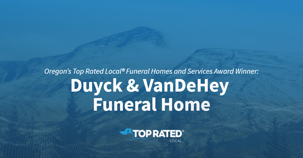 Oregon's Top Rated Local® Funeral Homes and Services Award Winner: Duyck & VanDeHey Funeral Home