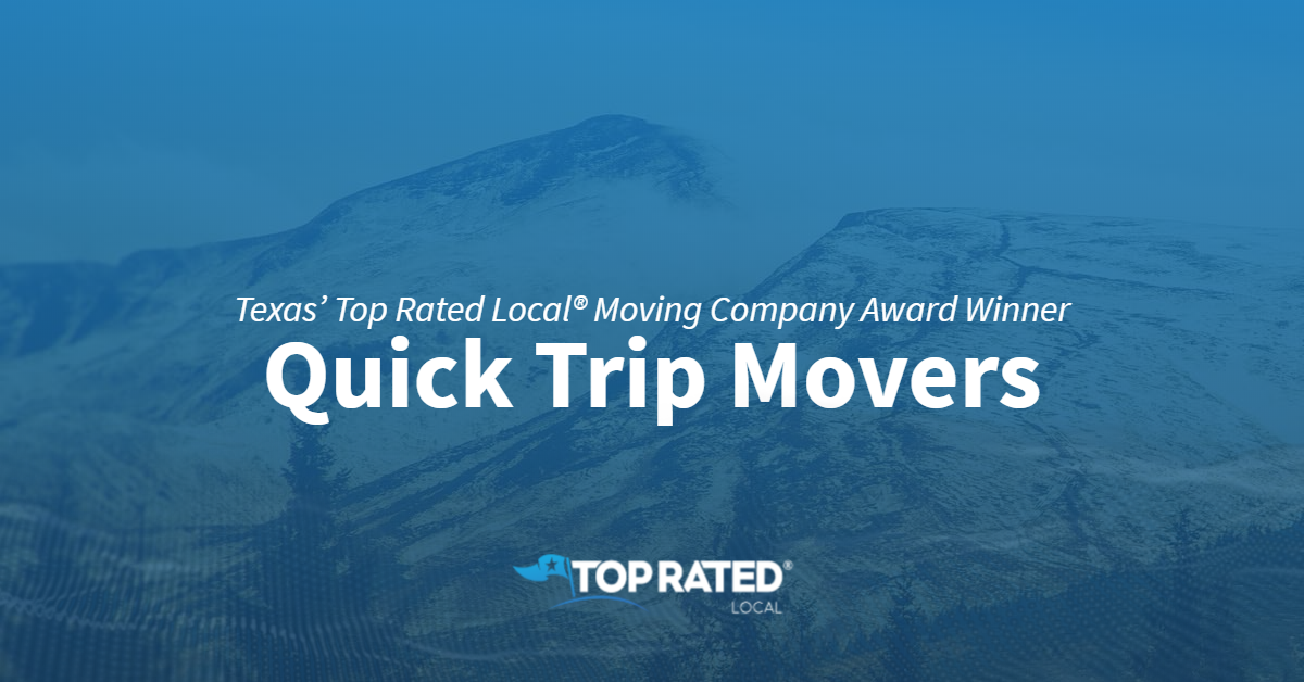 Texas' Top Rated Local® Moving Company Award Winner: Quick Trip Movers