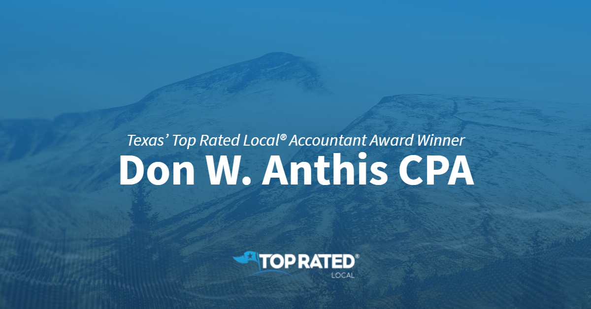 Texas' Top Rated Local® Accountant Award Winner: Don W. Anthis CPA