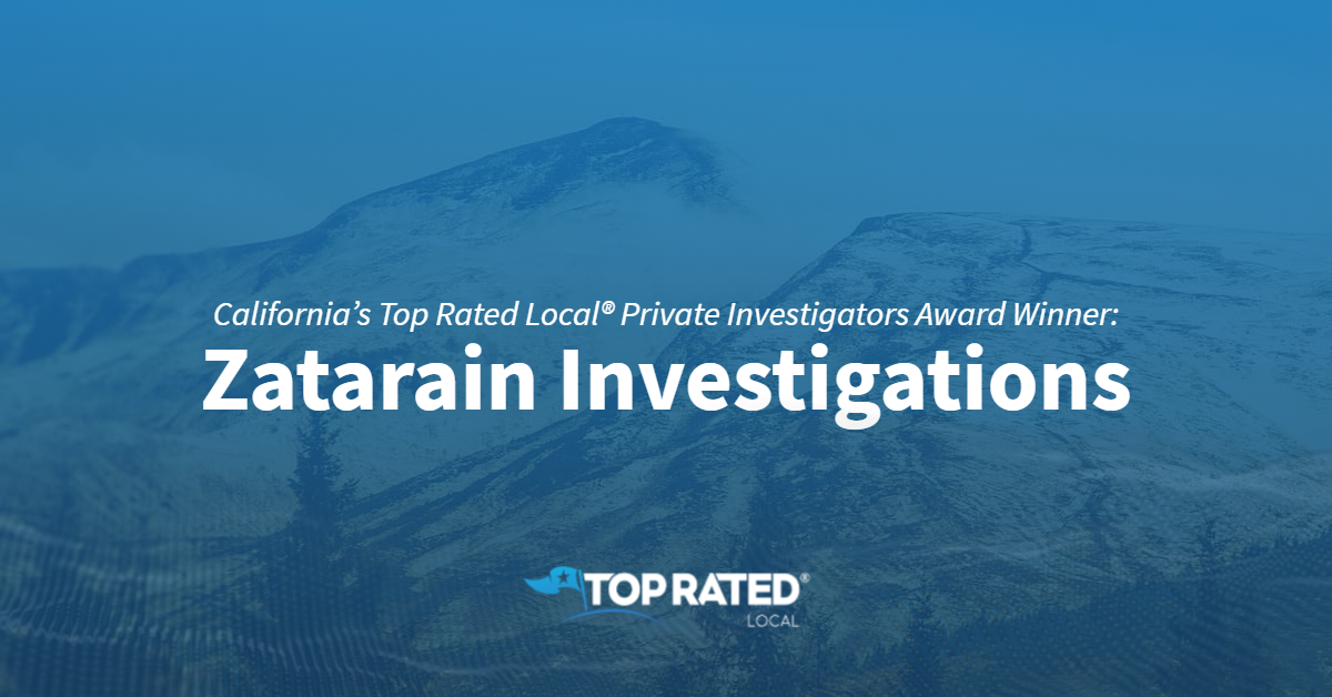 California's Top Rated Local® Private Investigators Award Winner: Zatarain Investigations