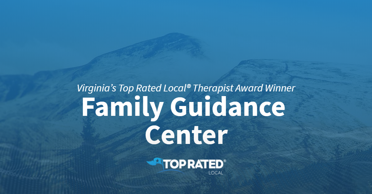 Virginia's Top Rated Local® Therapist Award Winner: Family Guidance Center