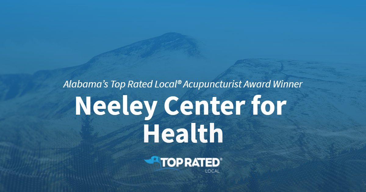 Alabama's Top Rated Local® Acupuncturist Award Winner: Neeley Center for Health