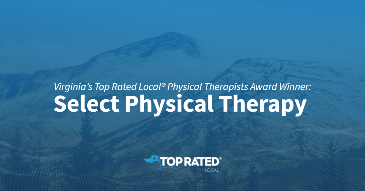 Virginia's Top Rated Local® Physical Therapists Award Winner: Select Physical Therapy