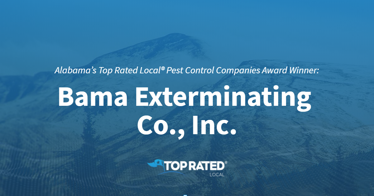 Alabama's Top Rated Local® Pest Control Companies Award Winner: Bama Exterminating Co., Inc.